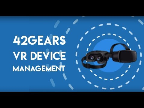 42Gears VR Management Solution