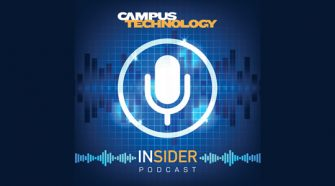 Introducing the Campus Technology Insider Podcast -- Campus Technology
