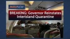 BREAKING: Governor Reinstates Interisland Quarantine on Aug. 11 | Maui Now