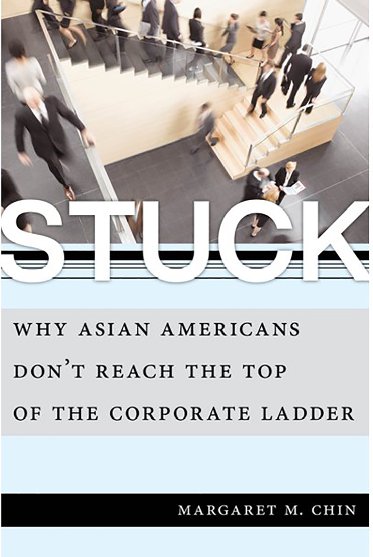 Breaking the Bamboo Ceiling: A sociologist dissects Asian Americans' struggle to rise to the top in the corporate sector